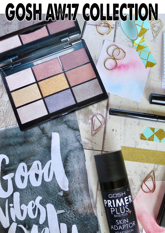 GOSH AW17 Makeup Collection